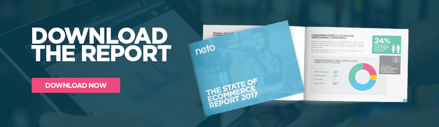Download Neto State of Ecommerce Report